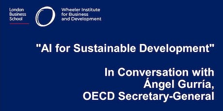 AI for Sustainable Development – In Conversation with Ángel Gurría, OECD Secretary-General  tickets