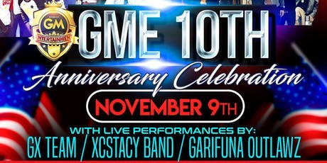G.M.E 10TH ANNIVERSARY CELEBRATION tickets