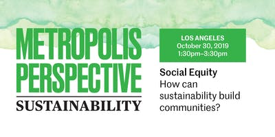 SOCIAL EQUITY: How can sustainability build communities?