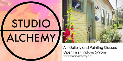 First Friday Studio Alchemy Open House