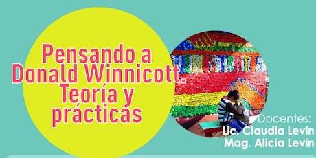 Pensando a Donald Winnicott. Teoría y prácticas - 2da fecha entradas