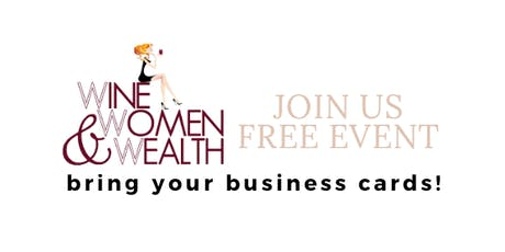 Wine Women & Wealth tickets