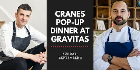 Cranes Pop-up at Gravitas tickets