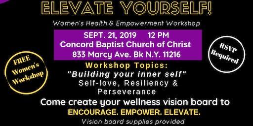 Elevate Yourself! Women's Health & Empowerment Workshop