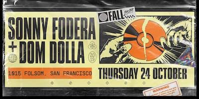 SONNY FODERA & *** DOLLA at 1015 FOLSOM