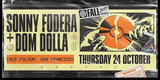 SONNY FODERA & DOM DOLLA at 1015 FOLSOM