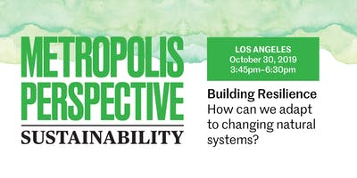 BUILDING RESILIENCE: How can we adapt to changing natural systems?