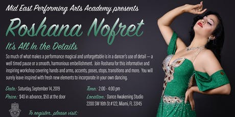 "Roshana Nofret Workshop, ""It's All in the Details"" tickets"