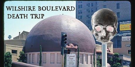 Esotouric's Wilshire Boulevard Death Trip true crime history tour tickets