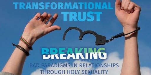 Transformational Trust