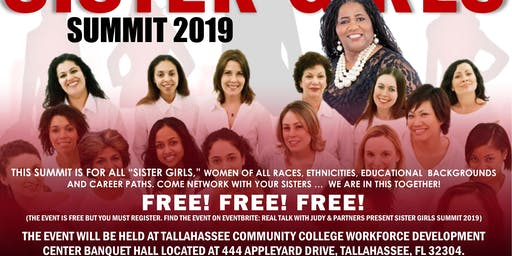 "Real Talk with Judy & Partners presents, ""Sister Girls"" Summit 2019...FREE!"