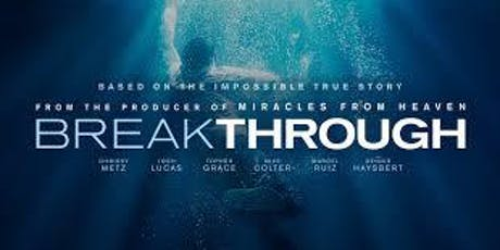 Breakthrough the Movie - Hosted by the Chatham Christian Centre tickets