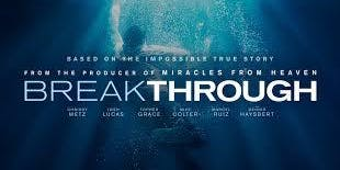Breakthrough the Movie - Hosted by the Chatham Christian Centre
