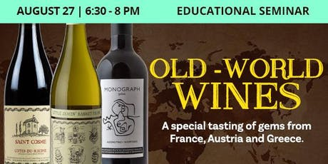 Educational Seminar: Old-World Wines tickets