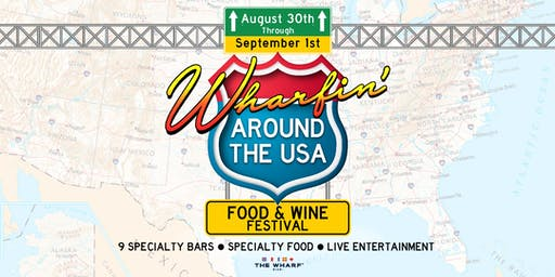 Wharfin' Around The USA: Food & Wine Festival