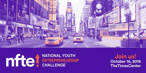 NFTE National Youth Entrepreneurship Challenge 2019
