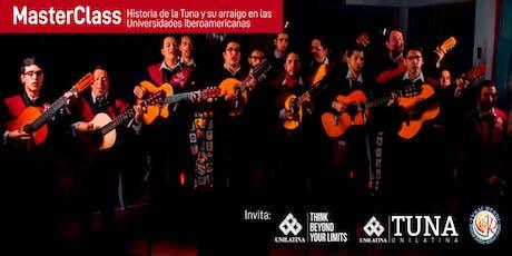 Master Class Historia de la Tuna y su Arraigo en las Universidades Iberoamericanas tickets
