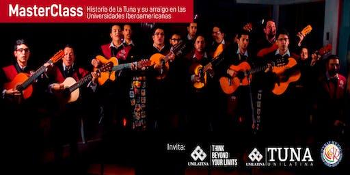 Master Class Historia de la Tuna y su Arraigo en las Universidades Iberoamericanas