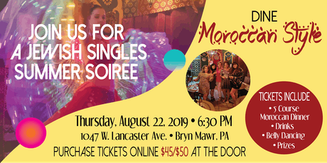 Jewish Singles Society Moroccan Style Summer Soiree  tickets