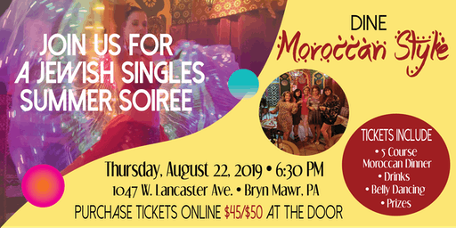 Jewish Singles Society Moroccan Style Summer Soiree