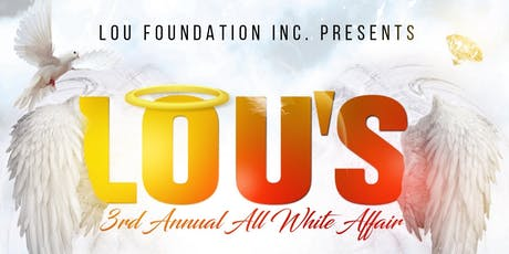 Lou's 3rd Annual All White Affair tickets