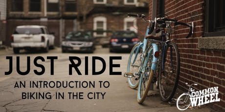 Just Ride!  tickets