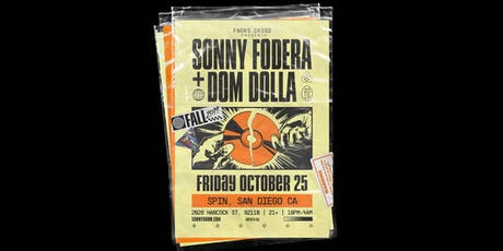 SONNY FODERA + DOM DOLLA tickets