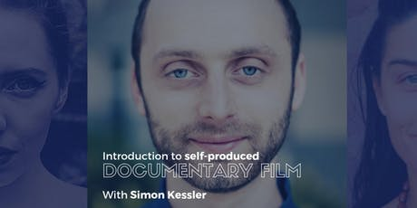 Behind The Camera: An Introduction To Self-produced Documentary Film (4 Sessions) tickets