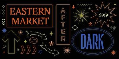 Eastern Market After Dark 2019