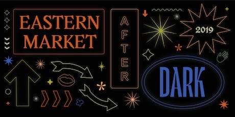 Eastern Market After Dark 2019 tickets