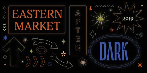 Eastern Market After Dark 2019