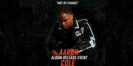 "Aaron Cole's ""Not By Chance"" Album Release Event tickets"