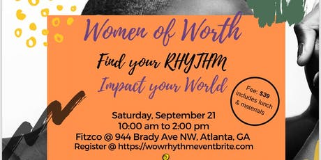 Women of Worth Chew & Chat: Find Your Rhythm Impact Your World  tickets