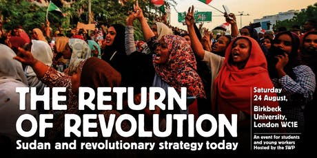 The return of revolution: Sudan and revolutionary strategy today tickets
