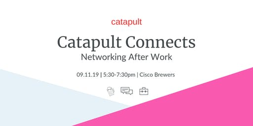 Catapult Connects @ Cisco Brewers