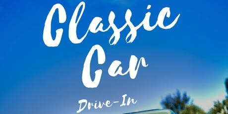 Classic Car Drive-In tickets