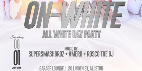 On-White (All White Day Party) tickets