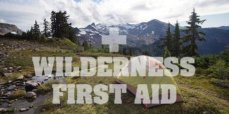 Wilderness First Aid and CPR with SCA tickets