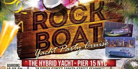 ROCK THE BOAT YACHT CRUISE PARTY :: BOAT KINGZ tickets