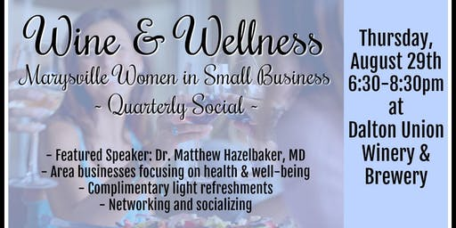 Wine & Wellness - Presented by Marysville WISB