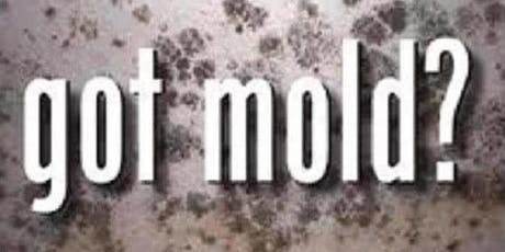 Mold...Not Just Another 4-Letter Word tickets