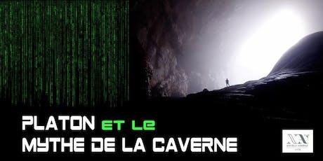 Platon et le Mythe de la Caverne billets
