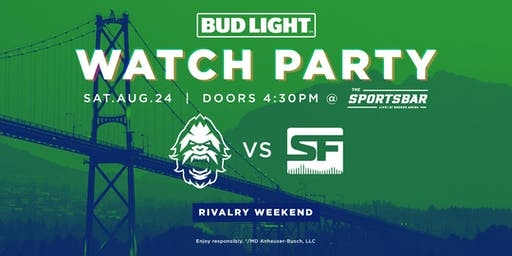 Vancouver Titans Bud Light Watch Party - Rivalry Weekend