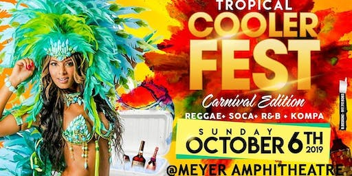 "Tropical Cooler Fest "" Carnival Edition "" 2019"