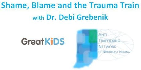 Shame, Blame and the Trauma Train with Dr. Debi Grebenik tickets