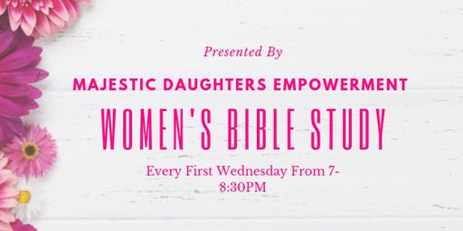 Majestic Daughters Empowerment Women's Bible Study