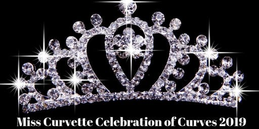 MISS CURVETTE CELEBRATION OF CURVES 2019