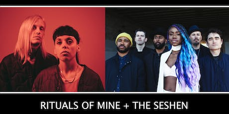 RITUALS OF MINE + THE SESHEN + St. Terrible (solo) tickets