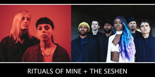 RITUALS OF MINE + THE SESHEN