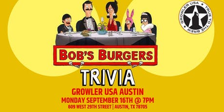 Bob's Burgers Trivia at Growler USA Austin tickets